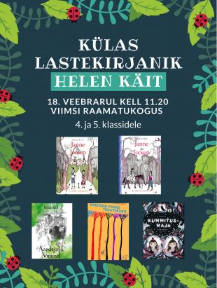Külas lastekirjanik Helen Käit