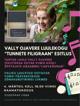 Vally Ojavere luulekogu ''Tunnete filigraan'' esitlus