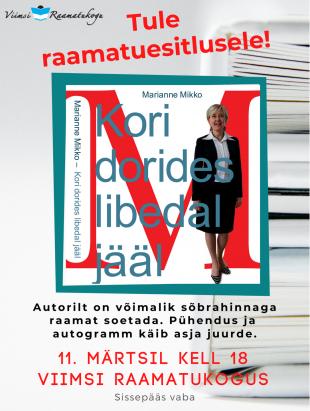 Marianne Mikko raamatuesitlus ''Koridorides libedal jääl''