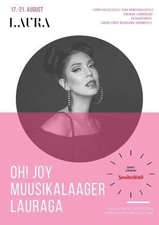 Oh! Joy muusikalaager Lauraga