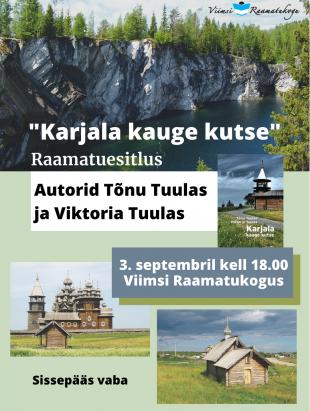Tõnu ja Viktoria Tuulas ''Karjala kauge kutse'' raamatuesitlus