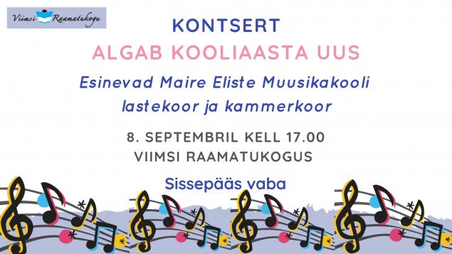 """Kontsert """"Algab kooliaasta uus"""". Esinevad Maire Eliste Muusikakooli lastekoor ja kammerkoor"""
