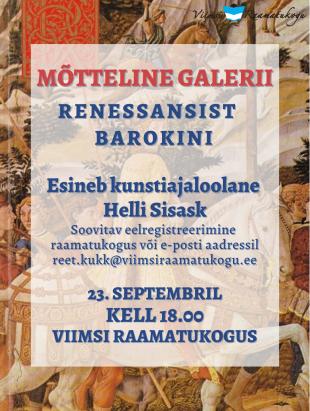 Mõtteline galerii: renessansist barokini. Esineb kunstiajaloolane Helli Sisask