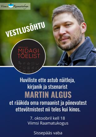 Vestlusõhtu Martin Algusega