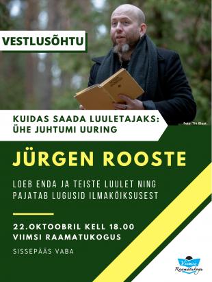 Lugejatega kohtub luuletaja Jürgen Rooste