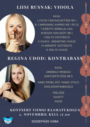 Kontsert. Liisi Rusnak: vioola ja Regina Udod: kontrabass
