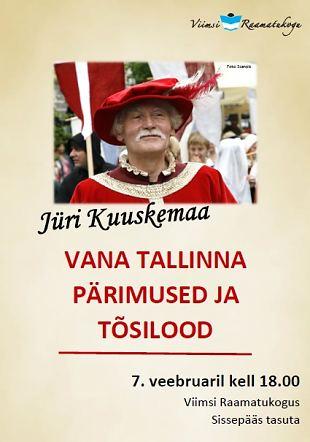 Jüri Kuuskemaa ''Vana Tallinna pärimused ja tõsilood''