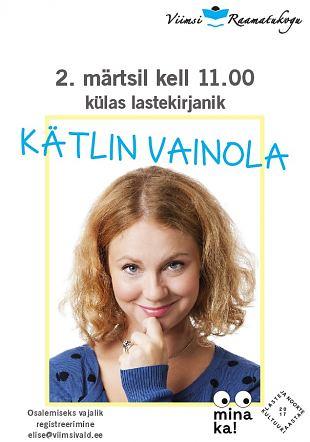 Lastehommik: Külas Kätlin Vainola