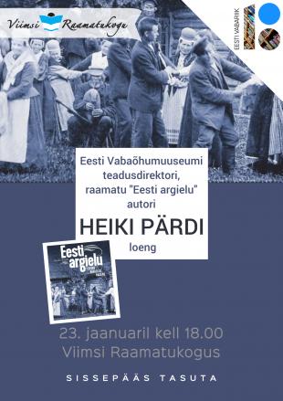 EV100: Raamatu ''Eesti argielu'' autori Heiki Pärdi loeng