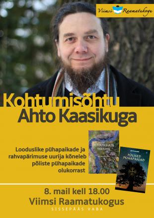 Kohtumisõhtu Ahto Kaasikuga