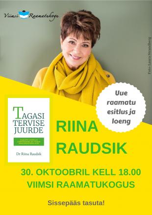Riina Raudsiku raamatuesitlus ja loeng