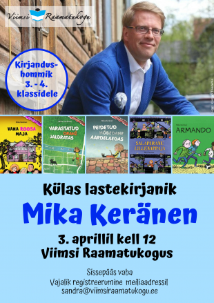 Külas lastekirjanik Mika Keränen