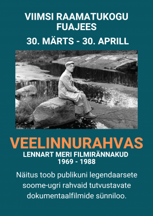 ''Veelinnurahvas. Lennart Meri filmirännakud 1969-1988''